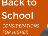 What tools will Higher Education need for Back to School?