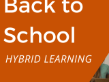 What will Students and Teachers need for Hybrid Learning?