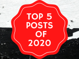"""Our Top 5 """"Must Read"""" Posts of2020"""
