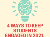 Four Ways to Increase Student Engagement in 2021 (Infographic)