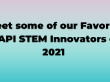Meet some of our Favorite AAPI STEM Innovators of2021